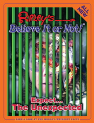 Ripley's Believe It Or Not! Expect...The Unexpected