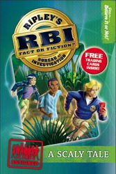 Ripley's Bureau of Investigation 1: Scaly Tale