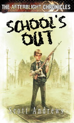 AFTERBLIGHT CHRONICLES: SCHOOL'S OUT
