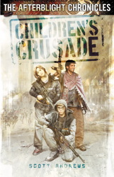 The Afterblight Chronicles: Children's Crusade