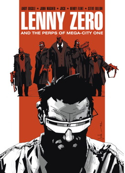 Lenny Zero & The Perps of Mega-City One