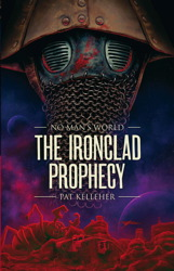 No Man's World: Ironclad Prophecy