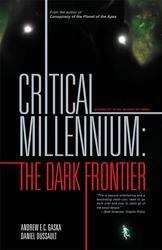 Critical Millennium The Dark Frontier
