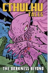 Cthulhu Tales Vol 4: Darkness Beyond