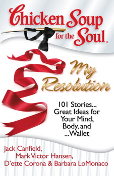 Chicken Soup for the Soul: My Resolution