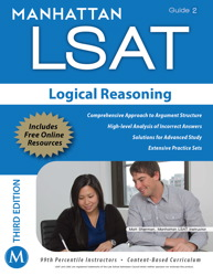 Manhattan LSAT Logical Reasoning Strategy Guide, 3rd Edition