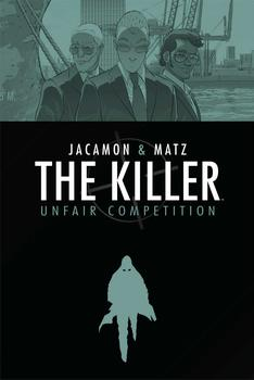 The Killer Volume 4: Unfair Competition
