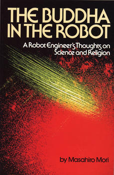 The Buddha in the Robot