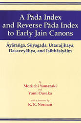 A Pada Index and Reverse Pada Index to Early Jain Canons