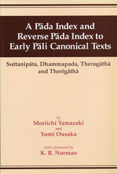 A Pada index and Reverse Pada index to Early Pali Canonical Texts