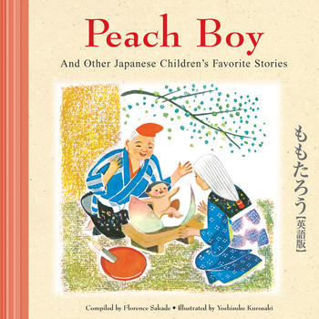 Peach Boy and Other Japanese Children's Favorite Stories