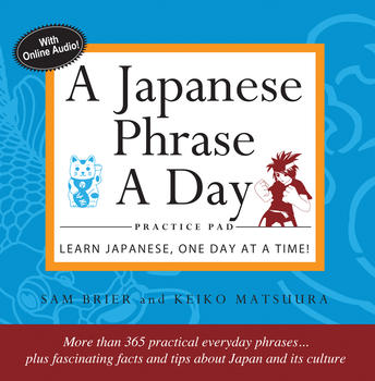A Japanese Phrase A Day Practice Pad