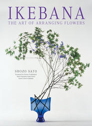 Ikebana: The Art of Arranging Flowers