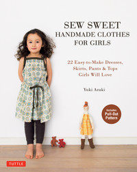 Sew Sweet Handmade Clothes for Girls