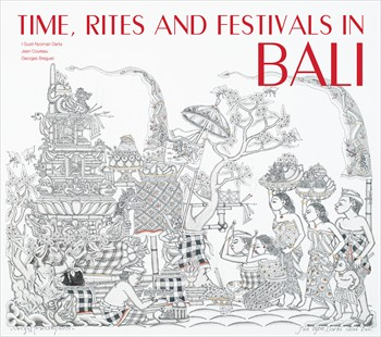Time, Rites and Festivals in Bali