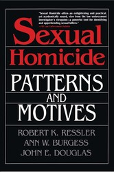Sexual homicide patterns and motives paperback 9780028740638