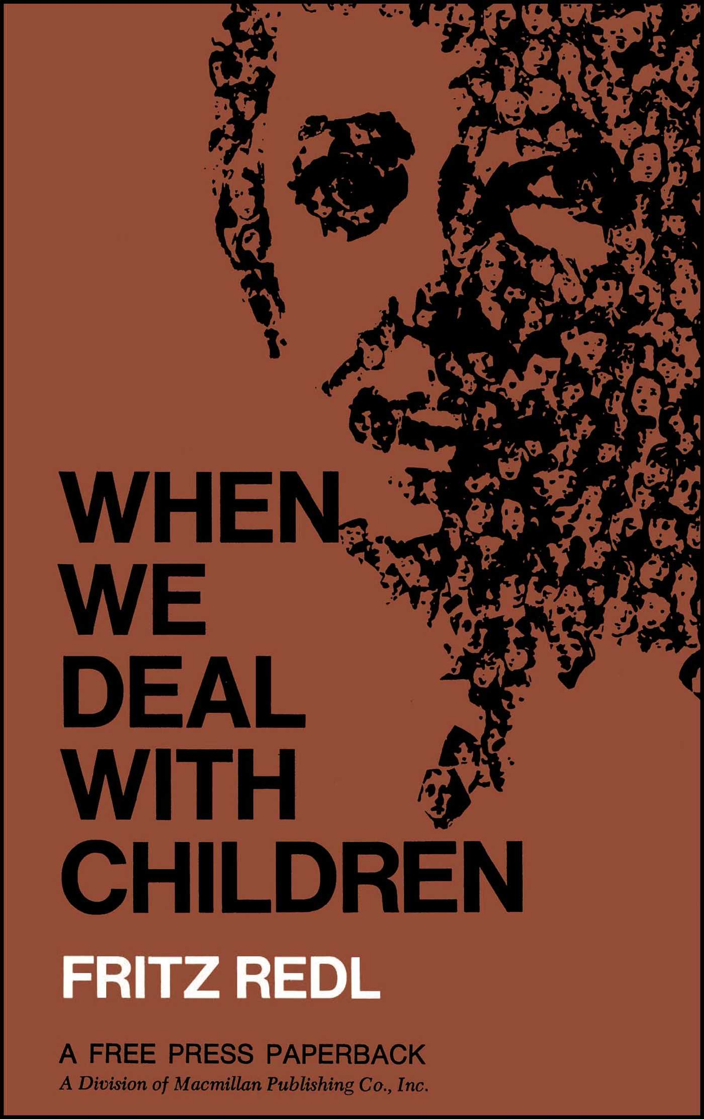 When we deal with children selected writings 9780029258804 hr