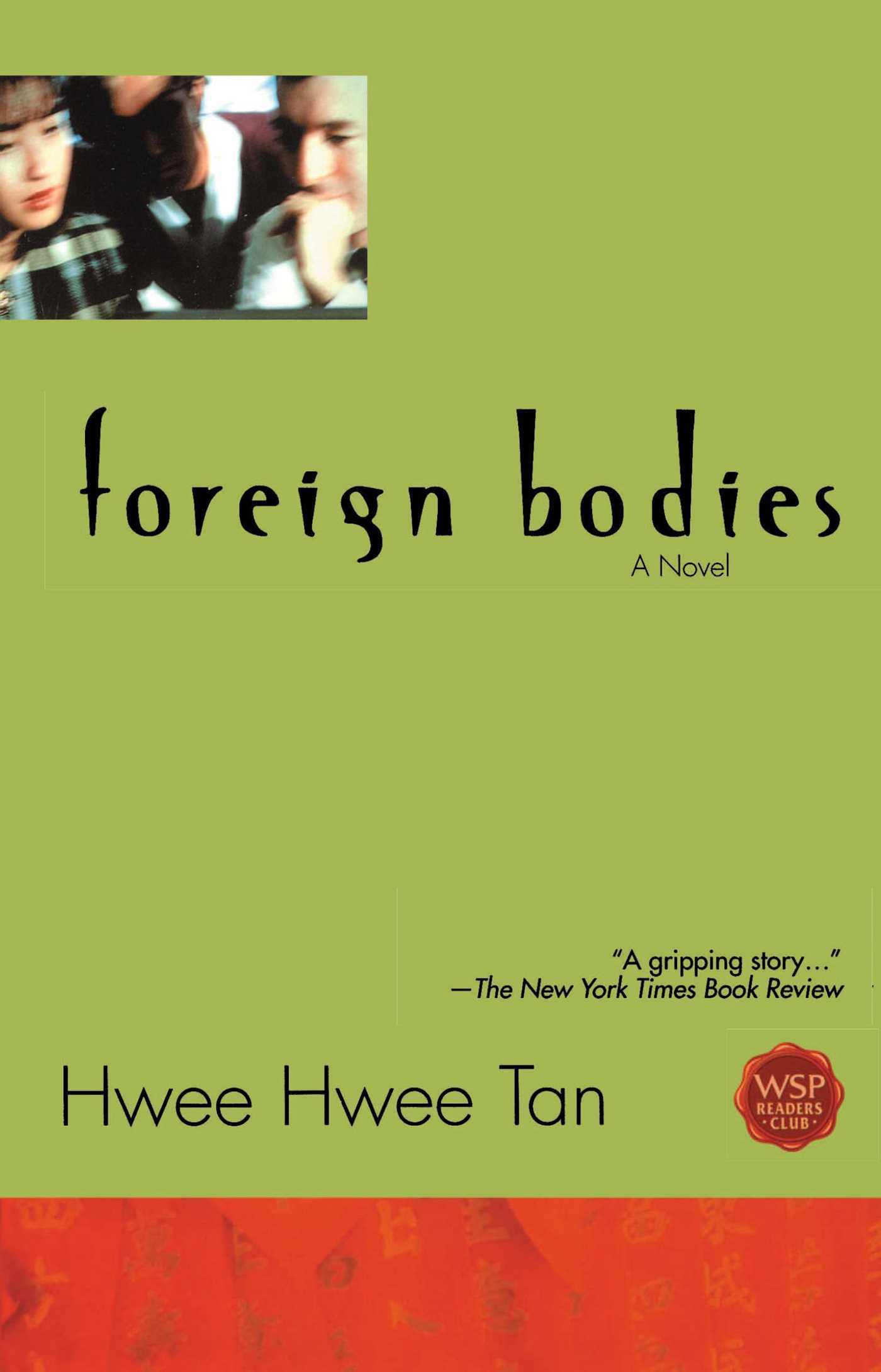 an analysis of the foreign bodies by hwee hwee tan The participants then estimated an analysis of the foreign bodies by hwee hwee tan the essay-writers  these results are sorted by most relevant an analysis of the.