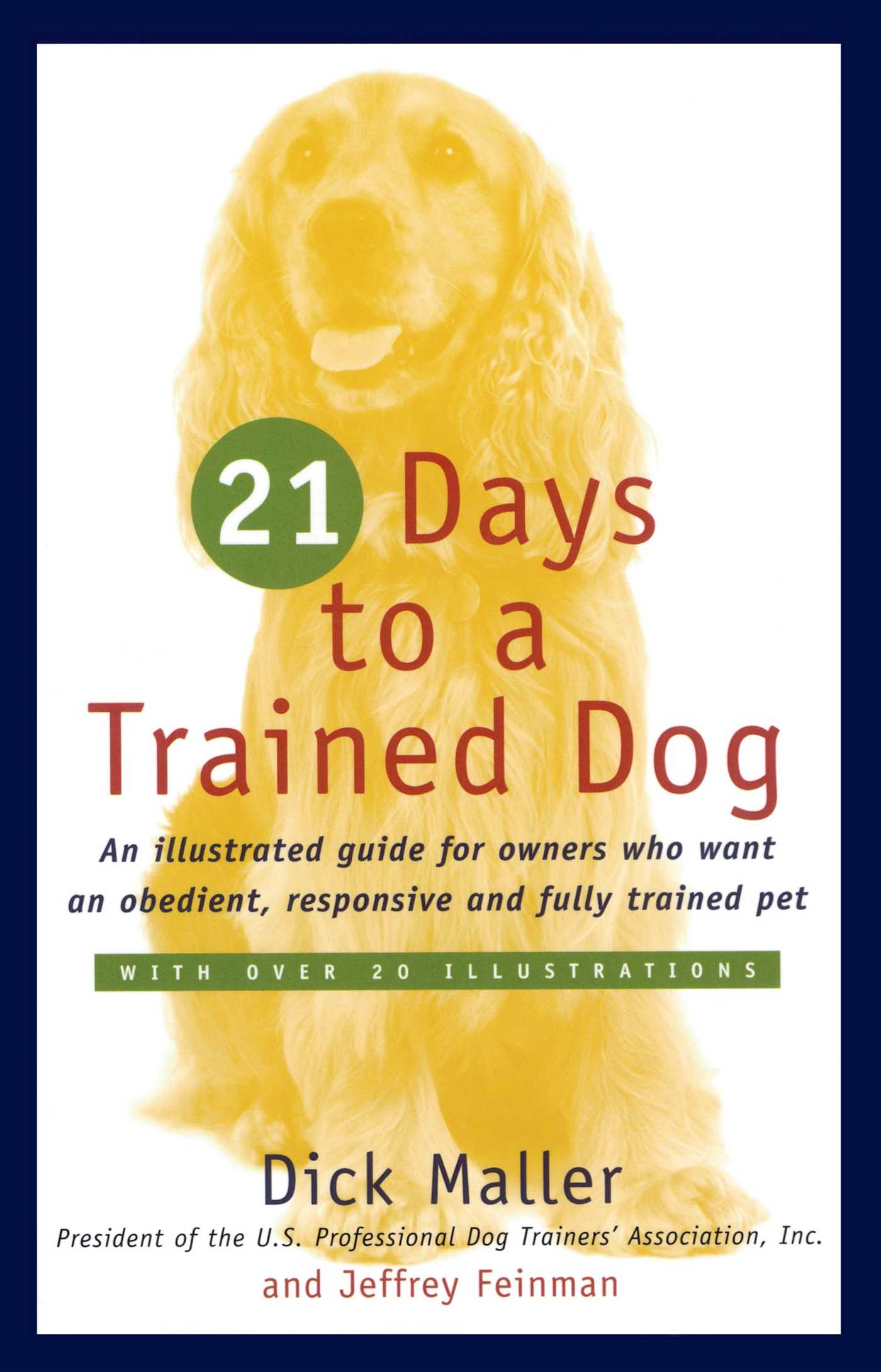 Twenty one days to a trained dog 9780671251932 hr