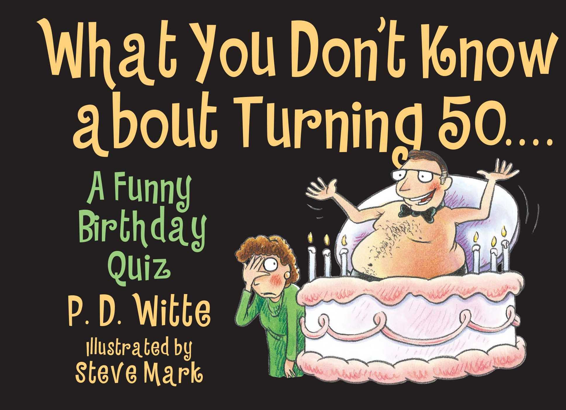 What you dont know about turning 50 9780671317737 hr