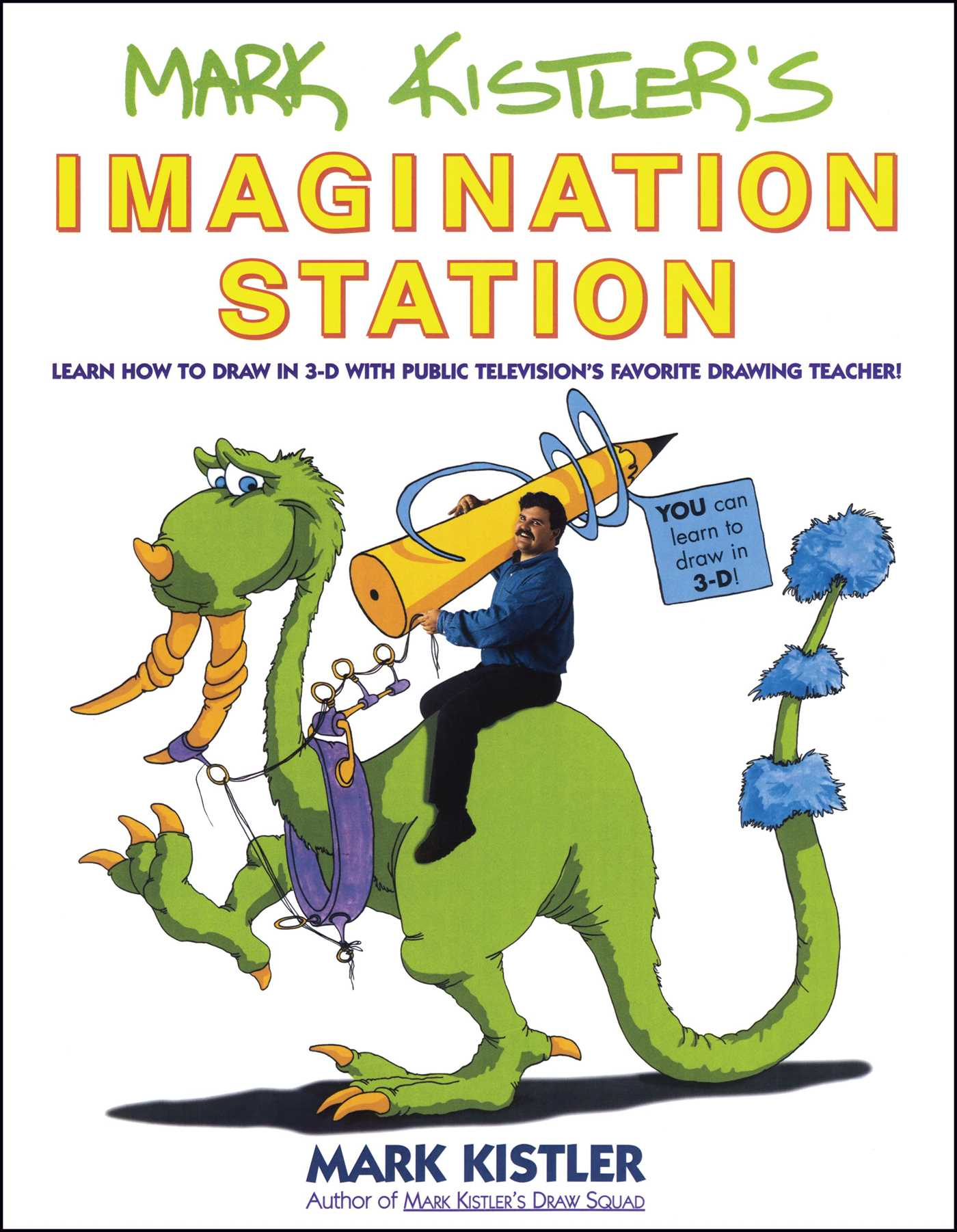 Mark kistlers imagination station 9780671500139 hr