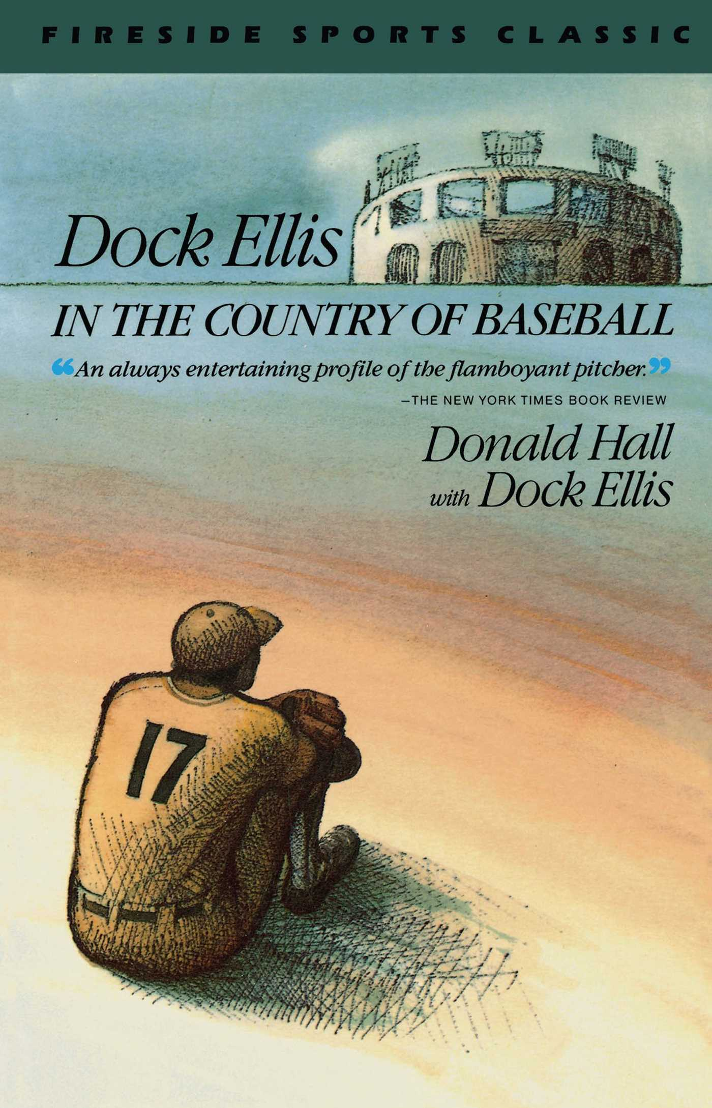 Dock ellis in the country of baseball 9780671659882 hr
