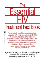 The Essential HIV Treatment Fact Book