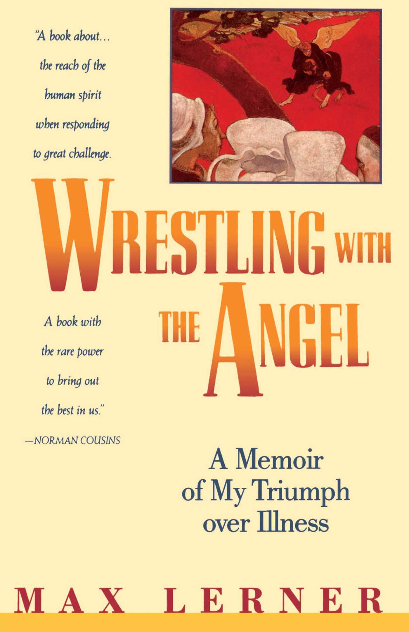 Wrestling-with-the-angel-a-memoir-of-my-triumph-over-illness-9780671740955_hr