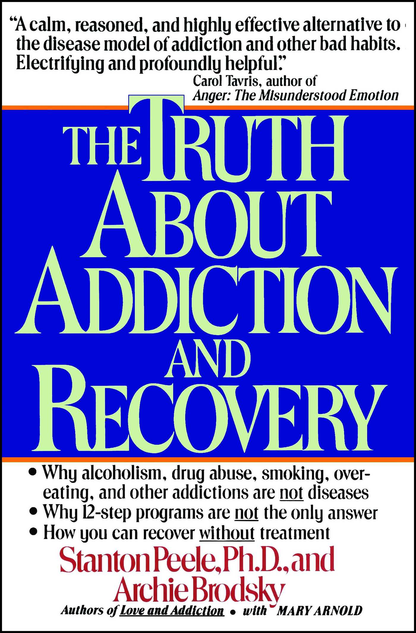 Truth about addiction and recovery 9780671755300 hr