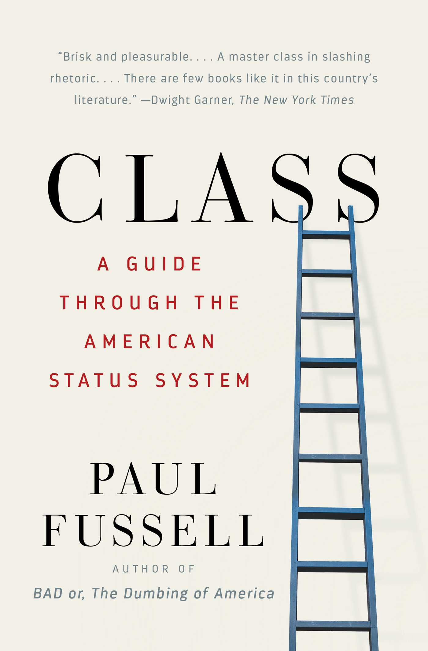 paul fussell touchy subject Paul fussell's class posted on september 5, 2013 by gld standard this is an interesting book class is always a touchy subject even in america.