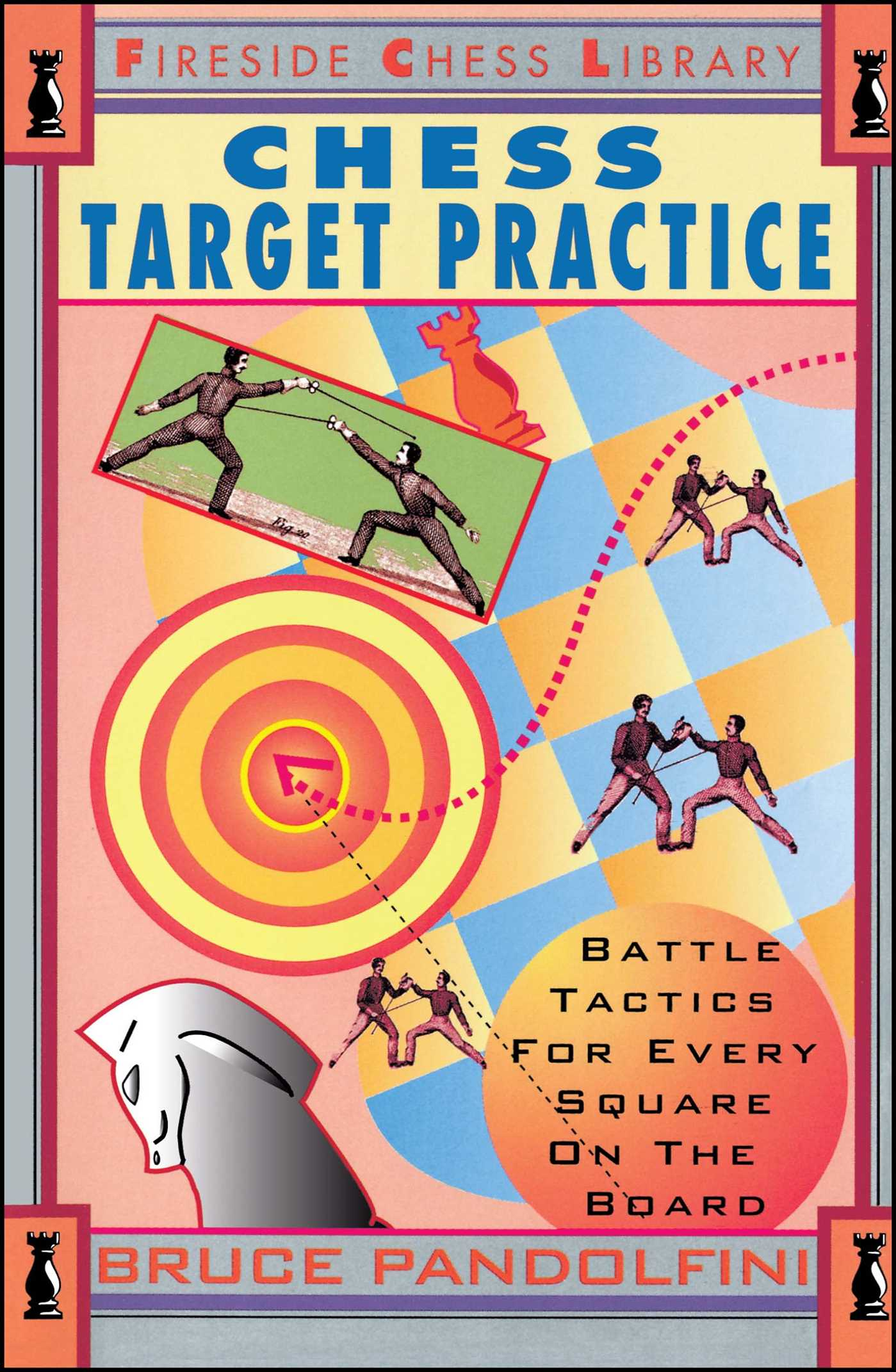 Bruce pandolfini official publisher page simon schuster uk book cover image jpg chess target practice fandeluxe PDF