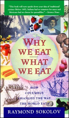 Why We Eat What We Eat