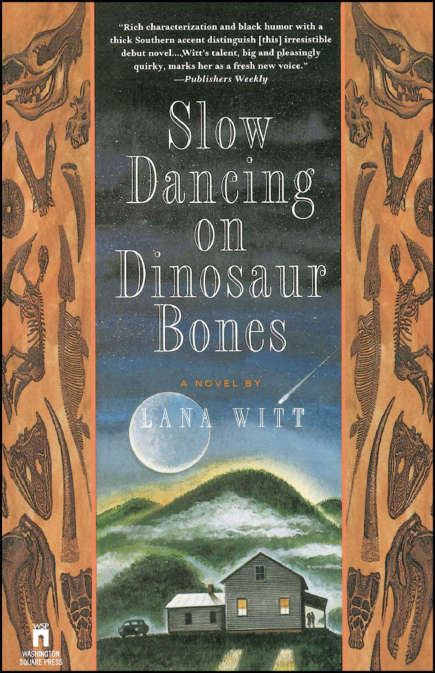 Slow dancing on dinosaur bones 9780671891220 hr