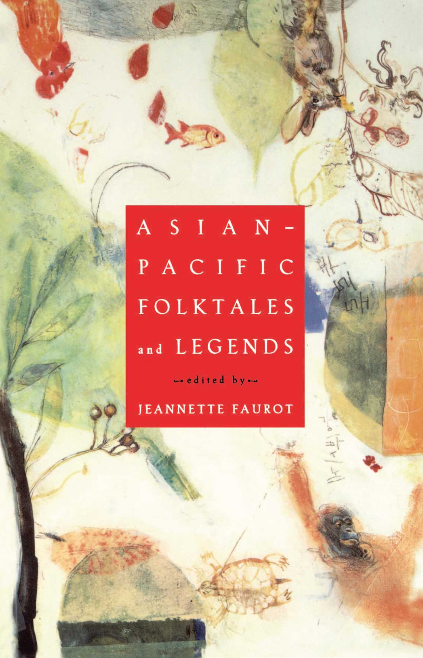 Asian pacific folktales and legends 9780684811970 hr