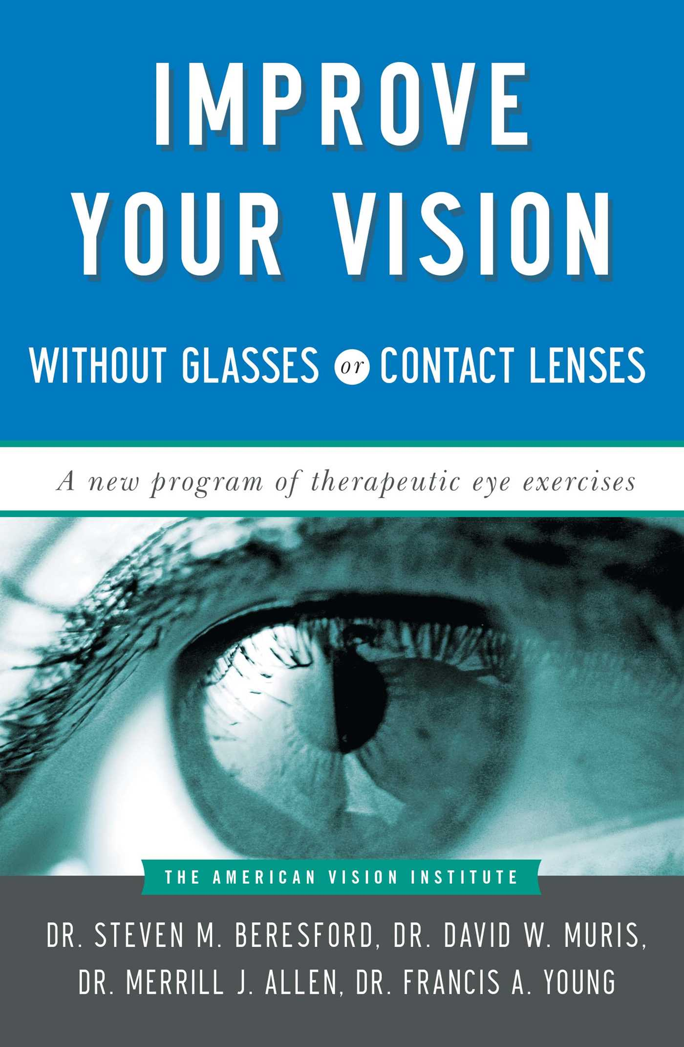 Improve your vision without glasses or contact lenses 9780684814384 hr