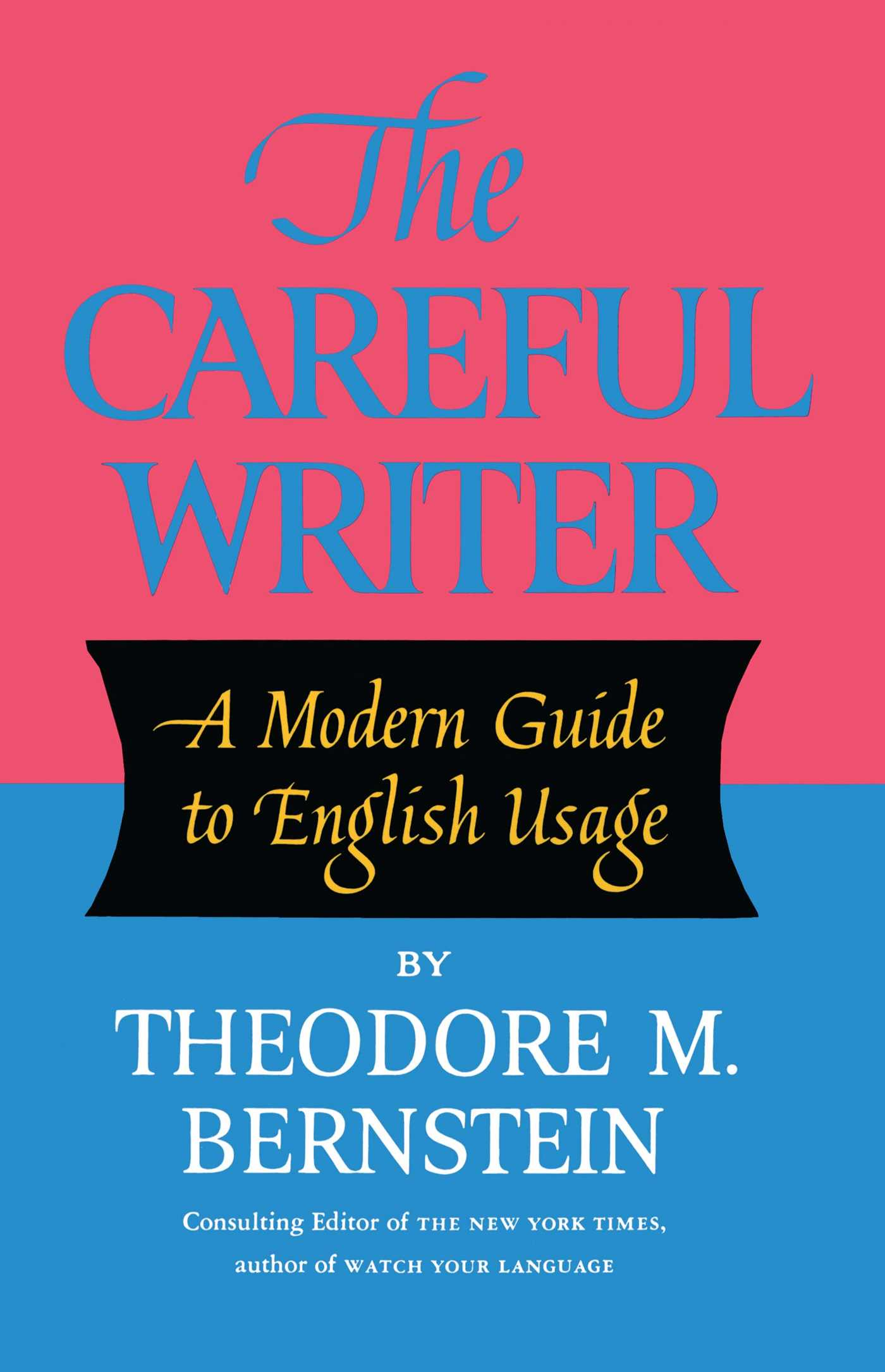 Careful-writer-9780684826325_hr