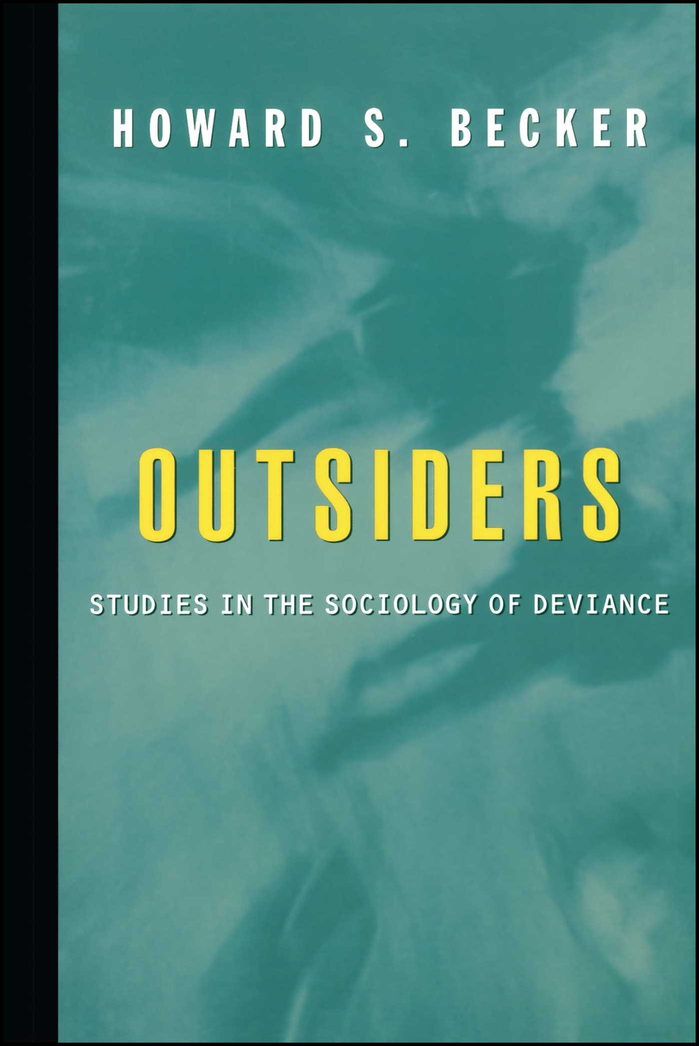 the outsiders sociology essay