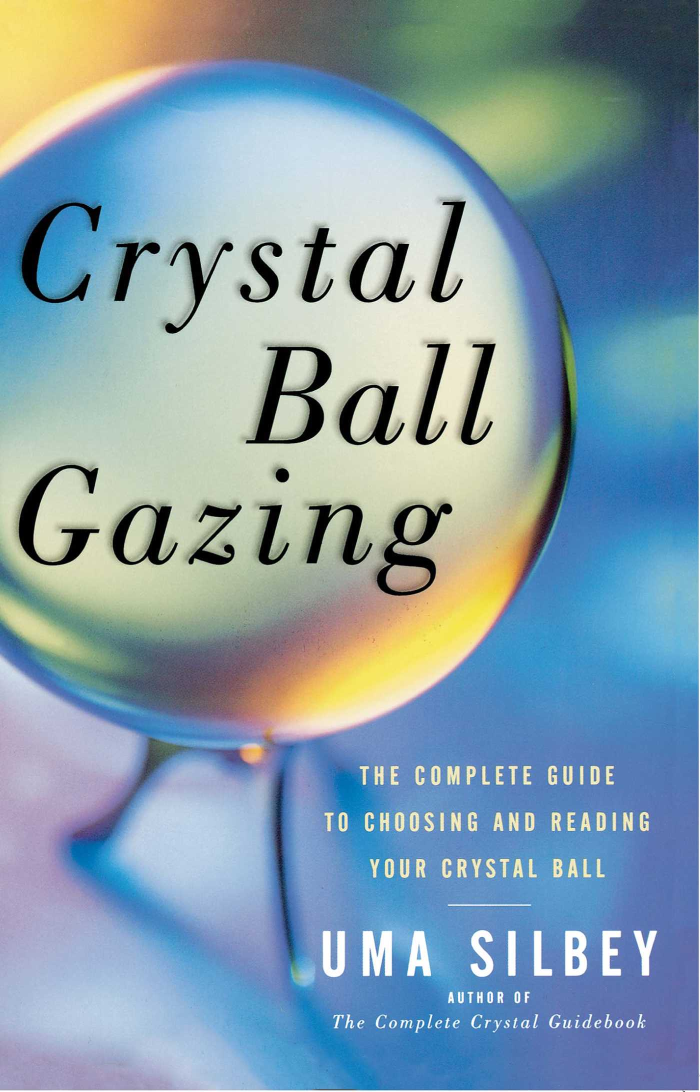 Crystal-ball-gazing-9780684836447_hr