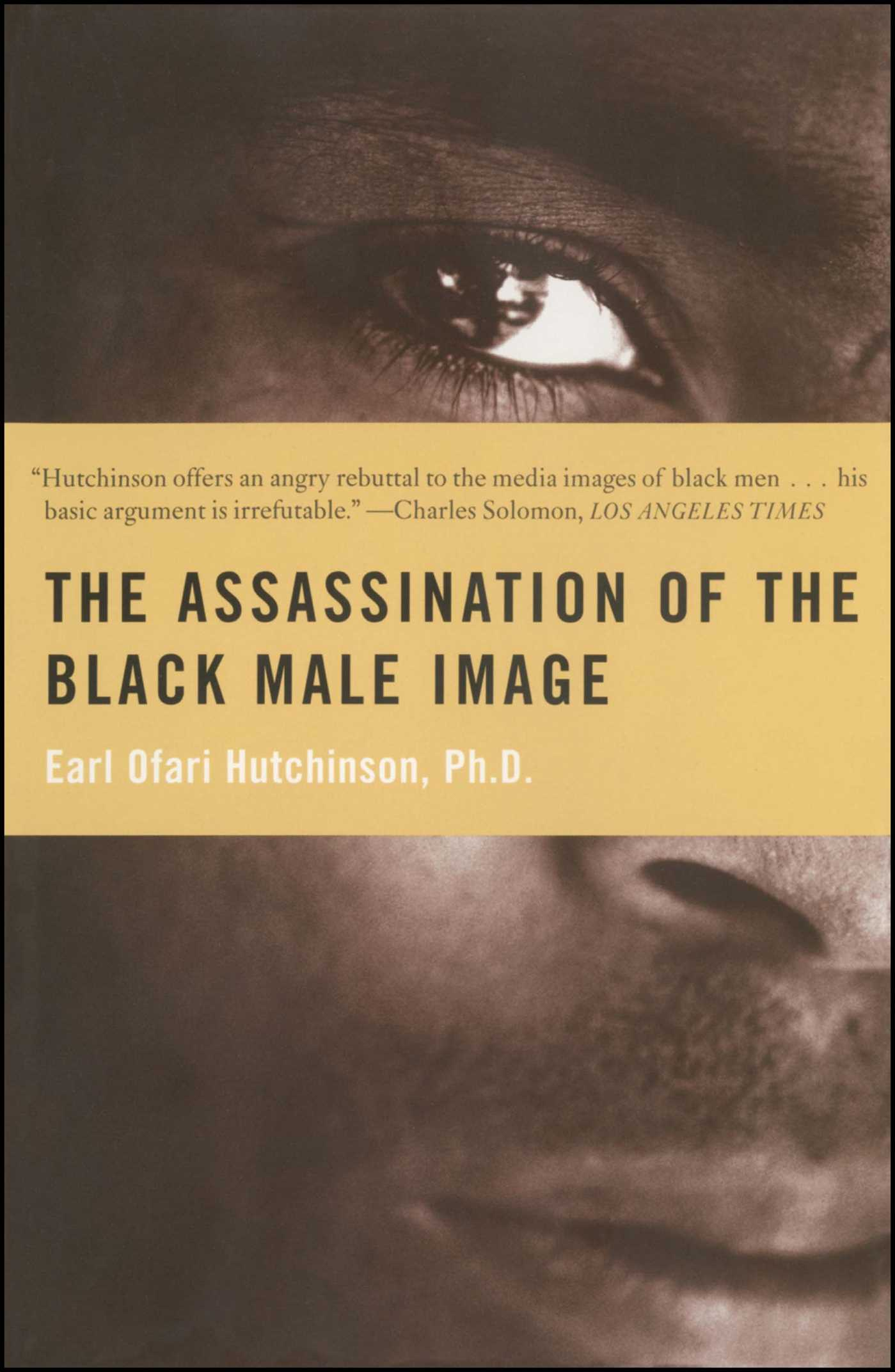 The assassination of the black male image 9780684836577 hr