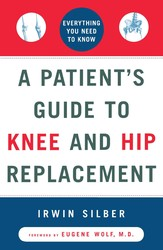 A patients guide to knee and hip replacement 9780684839202