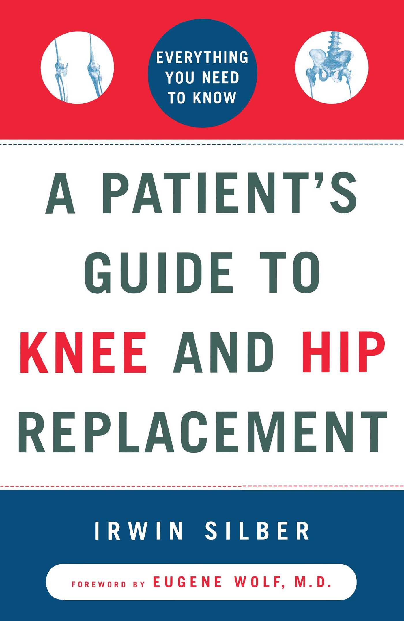 A patients guide to knee and hip replacement 9780684839202 hr
