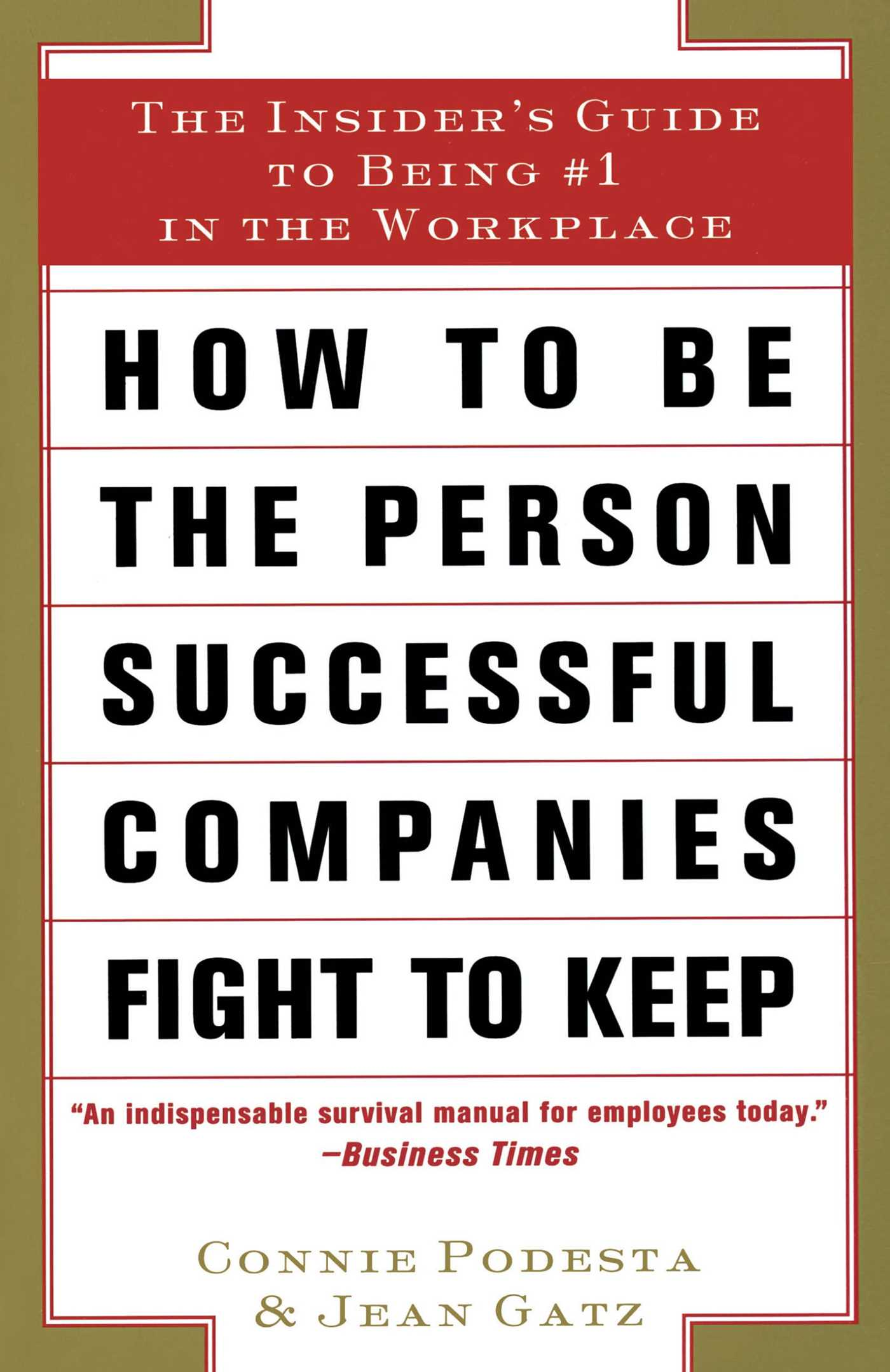 How to be the person successful companies fight 9780684840086 hr