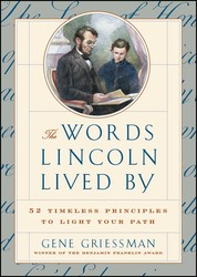 The Words Lincoln Lived By