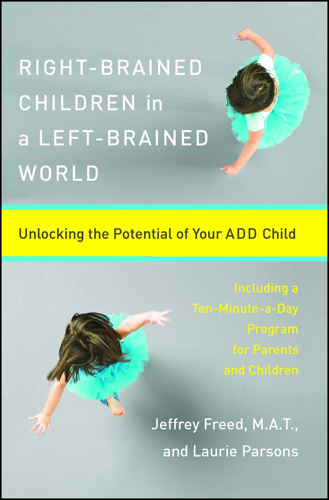 Right brained children in a left brained world 9780684847931 hr