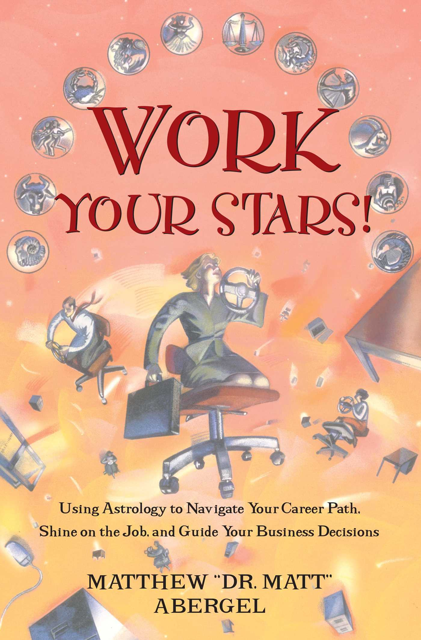 Work your stars 9780684849959 hr