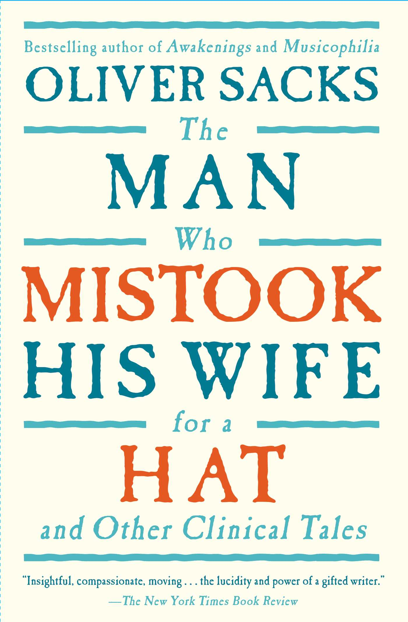 The man who mistook his wife for a hat 9780684853949 hr