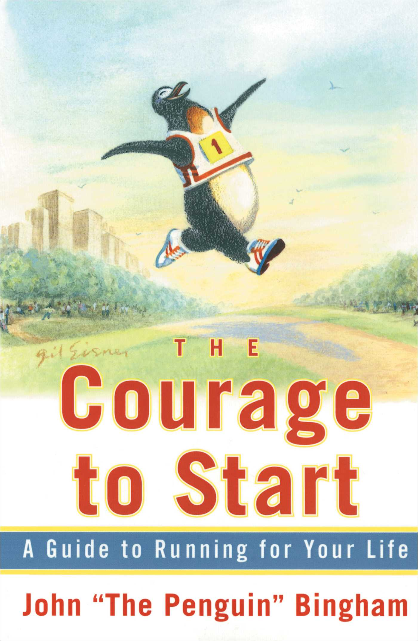 The-courage-to-start-9780684854557_hr