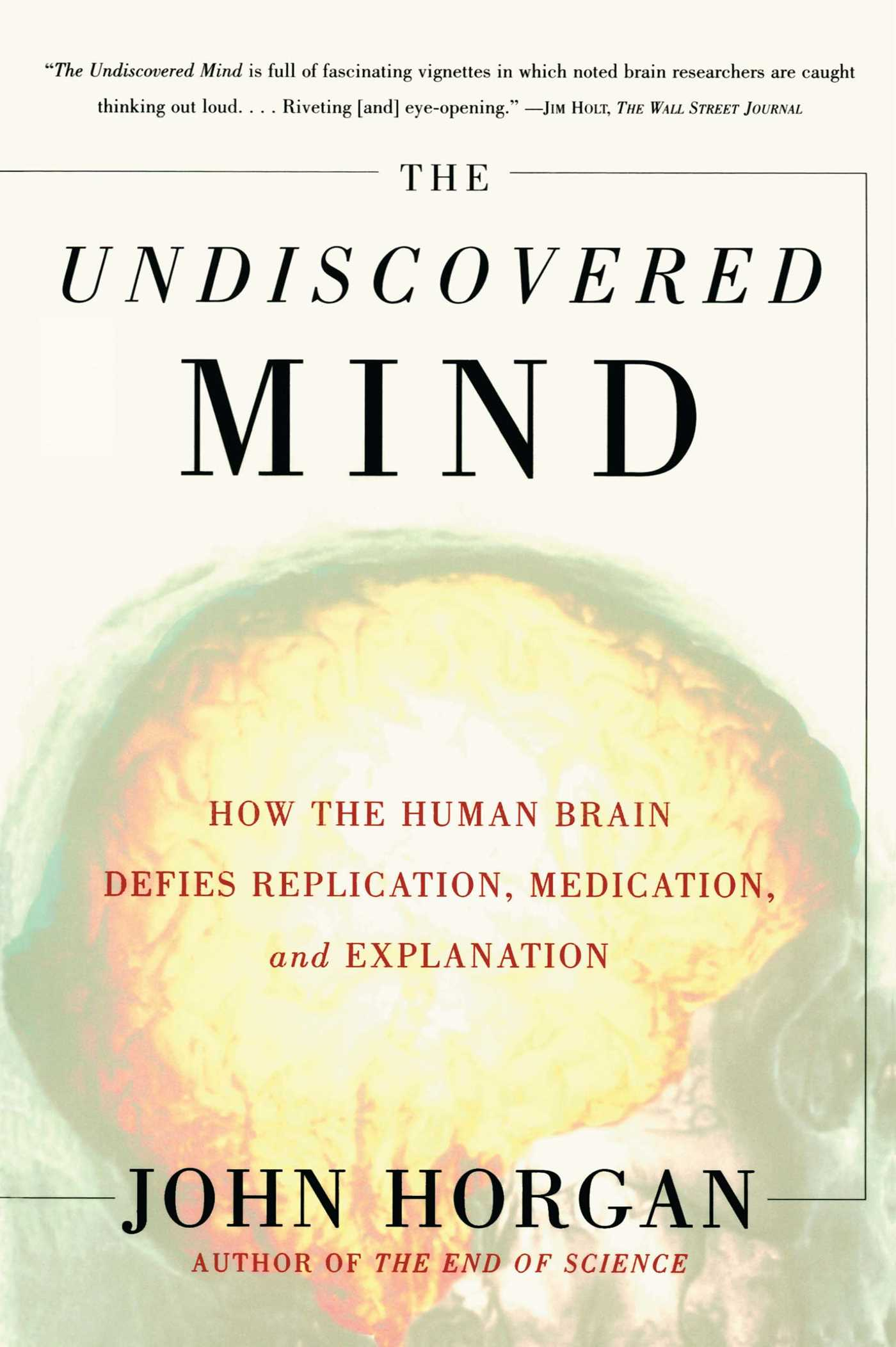 The undiscovered mind 9780684865782 hr