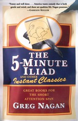 The Five Minute Iliad Other Instant Classics