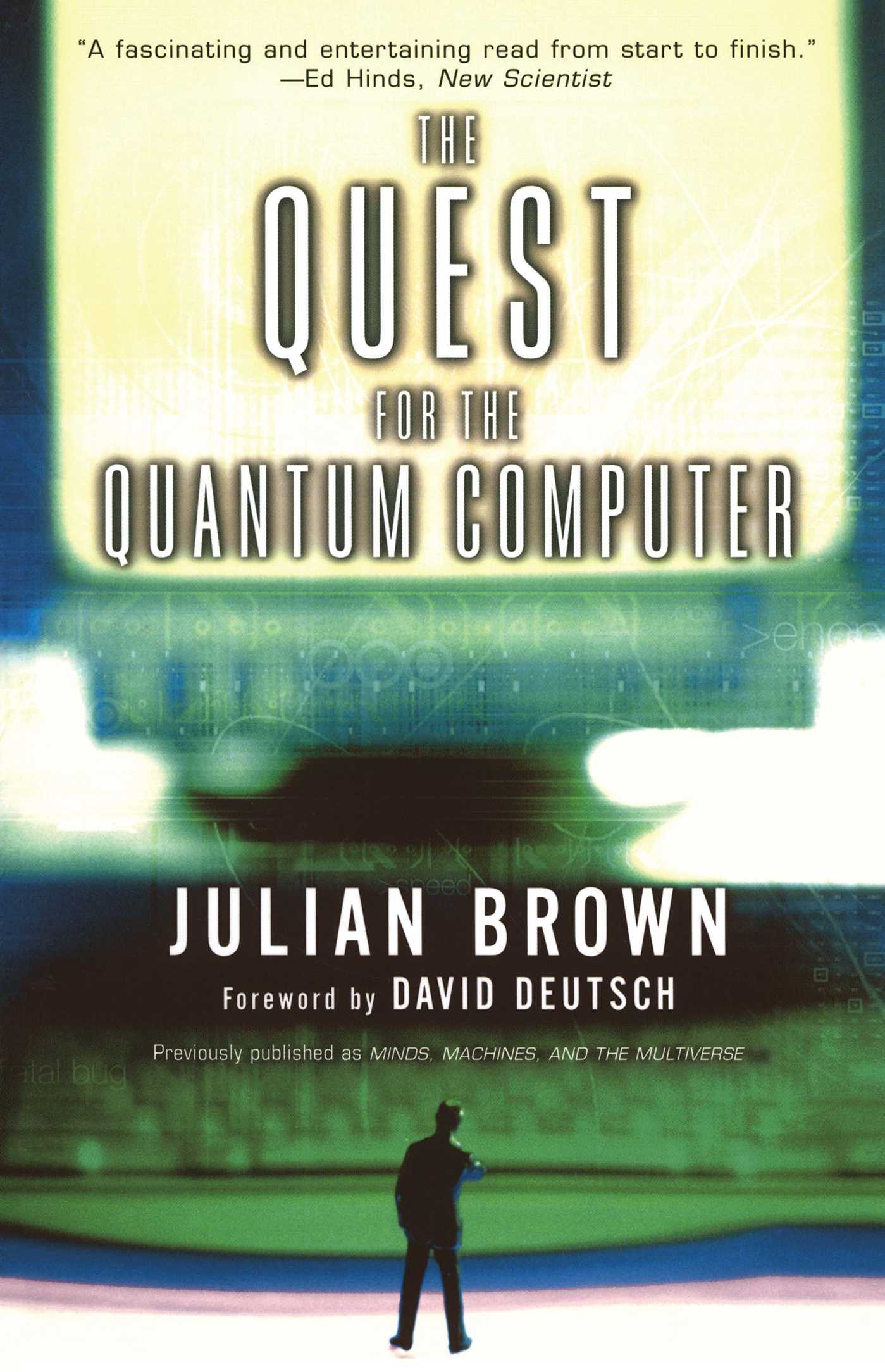 Quest for the quantum computer 9780684870045 hr
